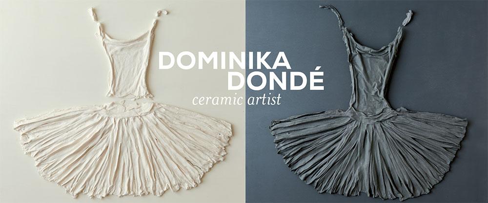 Dominika Dondé, Ceramic artist