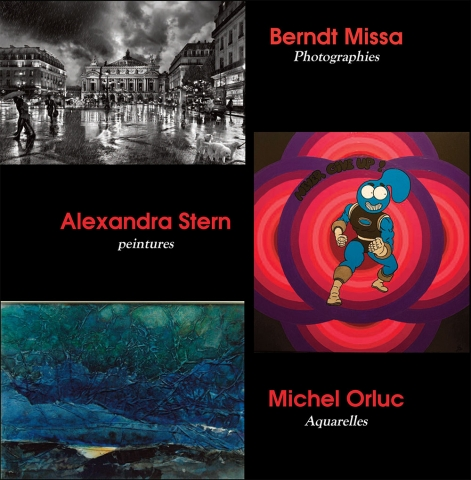 Berndt Missa - Photographies, Alexandra Stern- peintures, Michel Orluc - Aquarelles